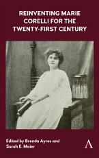 Reinventing Marie Corelli for the Twenty First Century PDF