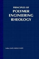 Principles of Polymer Engineering Rheology