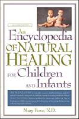 An Encyclopedia of Natural Healing for Children