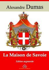 La maison de Savoie: Nouvelle édition augmentée