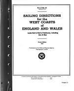 Sailing Directions for the West Coasts of England and Wales, Lands End to Mull of Galloway, Including Isle of Man
