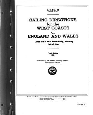 Sailing Directions for the West Coasts of England and Wales  Lands End to Mull of Galloway  Including Isle of Man