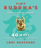 Tiny Buddha s Guide to Loving Yourself PDF