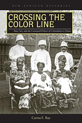 Crossing the Color Line PDF