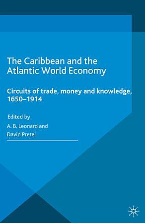 The Caribbean and the Atlantic World Economy PDF
