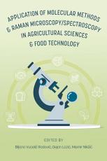 Application of Molecular Methods and Raman Microscopy Spectroscopy in Agricultural Sciences and Food Technology PDF