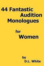 44 Fantastic Audition Monologues for Women
