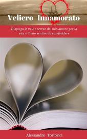 Veliero Innamorato -: Volume 1