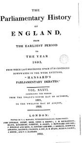 The Parliamentart History of England, from the earliest period to the year 1803