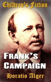 Frank's Campaign: Children's Fiction