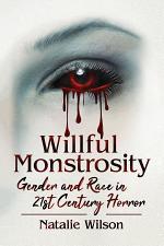 Willful Monstrosity