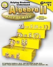 Helping Students Understand Algebra II, Grades 7 - 8