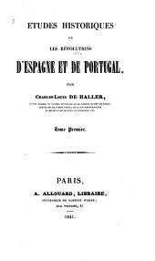 Études historiques sur les révolutions d'Espagne et de Portugal: Volume1