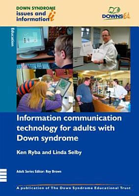 Information Communication Technology for Adults with Down Syndrome PDF