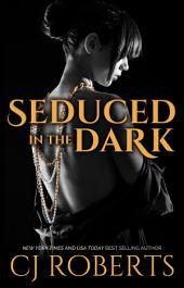 Seduced in the Dark: The Dark Duet, Book 2