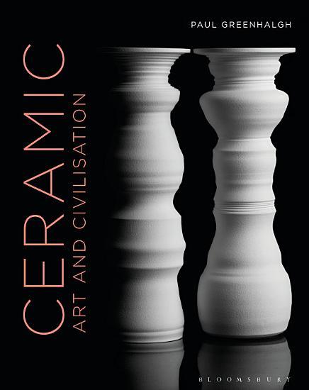 Ceramic  Art and Civilisation PDF