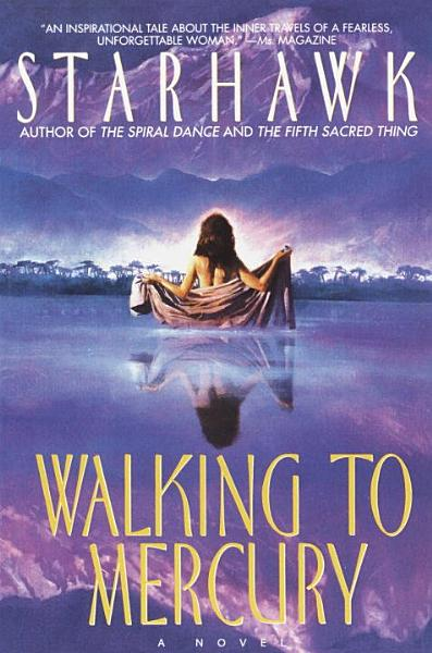 Download Walking to Mercury Book