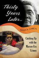Thirty Years Later       Catching Up with the Marcos Era Crimes PDF