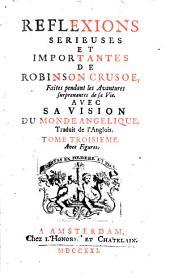 La vie et les avantures surprenantes de Robinson Crusoe: Volume3