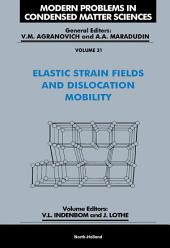 Elastic Strain Fields and Dislocation Mobility