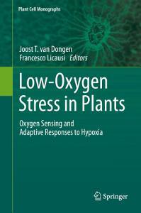 Low Oxygen Stress in Plants