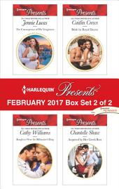 Harlequin Presents February 2017 - Box Set 2 of 2: The Consequence of His Vengeance\Bought to Wear the Billionaire's Ring\Bride by Royal Decree\Acquired by Her Greek Boss