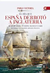 El día que España derrotó a Inglaterra