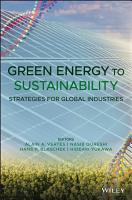 Green Energy to Sustainability  Strategies for Global Industries PDF