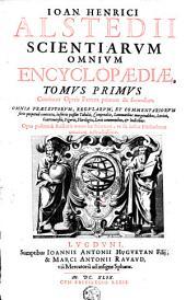 Scientiarum omnium encyclopaedia: Volume 1