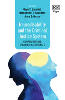 Neurodisability and the Criminal Justice System