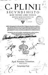 Historiae mundi libri XXXVII...Una cum indice totius operis copiosissimo...