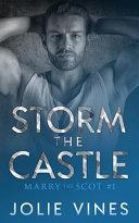 Storm the Castle  Marry the Scot   1