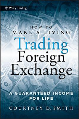 How to Make a Living Trading Foreign Exchange PDF
