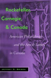 Rockefeller  Carnegie  and Canada Book