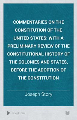 Commentaries on the Constitution of the United States PDF