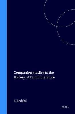 Companion Studies to the History of Tamil Literature PDF