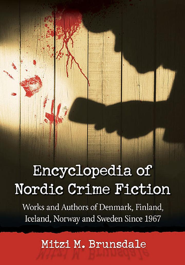 Encyclopedia of Nordic Crime Fiction