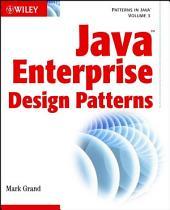 Java Enterprise Design Patterns: Patterns in Java
