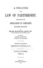 A Treatise on the Law of Partnership: Including Its Application to Companies, Volume 1