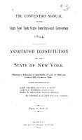 The Convention Manual of Procedure  Forms and Rules for the Regulation of Business in the Sixth New York State Constitutional Convention  1894  v  1 2 American constitutions PDF