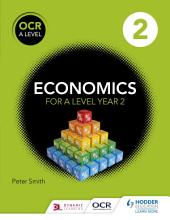OCR A Level Economics: Book 2