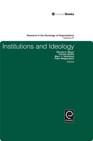 Institutions and Ideology