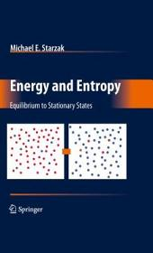 Energy and Entropy: Equilibrium to Stationary States