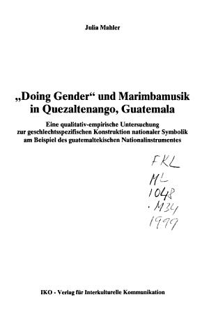 Doing gender  und Marimbamusik in Quezaltenango  Guatemala PDF