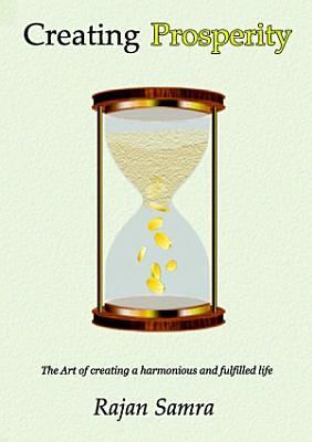 Creating Prosperity   The Path of Abundance