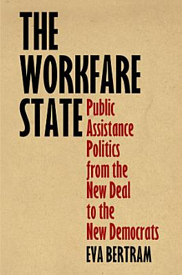 The Workfare State