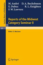 Reports of the Midwest Category Seminar II