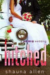 Hitched: A Jack 'Em Up Wedding