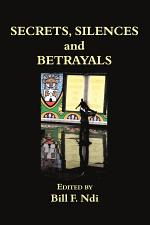 Secrets, Silences and Betrayals