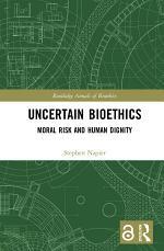 Uncertain Bioethics